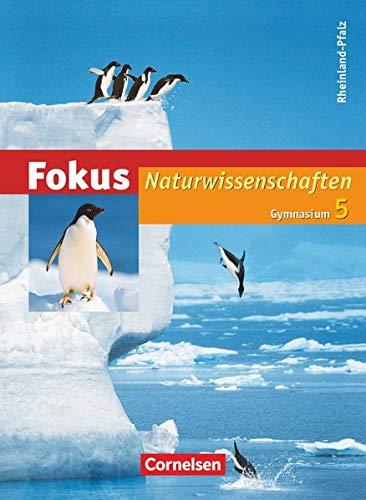 9783060102945: Fokus Naturwissenschaften 5. Schuljahr. Schülerbuch. Gymnasium Rheinland-Pfalz