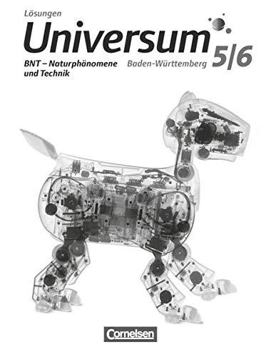 9783060103416: Universum Physik 5./6. Schuljahr: BNT - Naturphänomene und Technik - Gymnasium Baden-Württemberg - Lösungen zum Schülerbuch