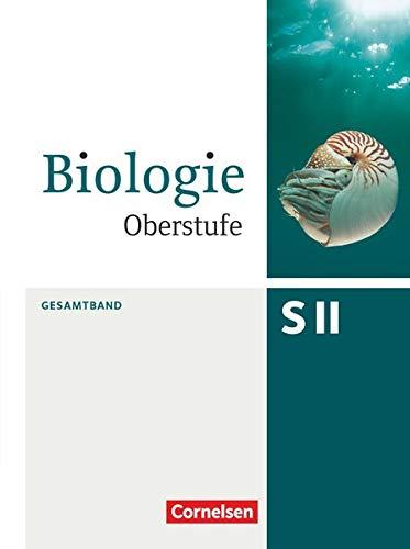 9783060103454: Biologie Oberstufe Gesamtband. Schülerbuch Allgemeine Ausgabe