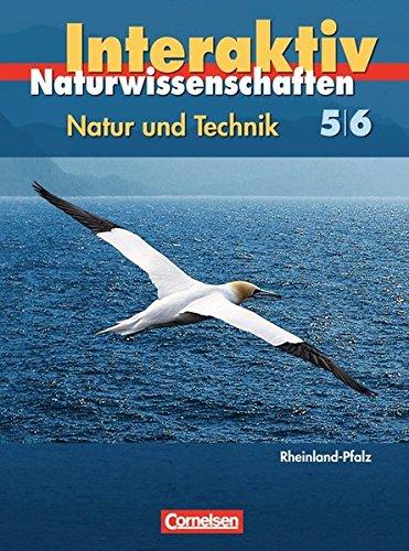 9783060104178: Natur und Technik. Naturwissenschaften interaktiv 5./6. Schuljahr. Schülerbuch Gesamtband. Rheinland-Pfalz