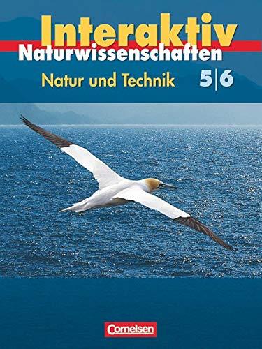 9783060104260: Natur und Technik 5./6. Schuljahr: Gesamtband. Sch�lerbuch. Hessen: Naturwissenschaften interaktiv