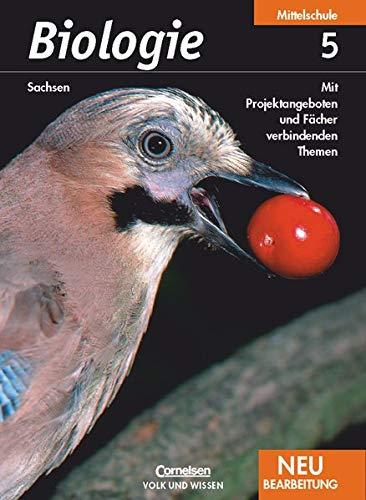 9783060107193: Biologie Neubearbeitung 5. Schuljahr. Schülerbuch. Mittelschule Sachsen: Mit Projektangeboten und Fächer verbindenden Themen