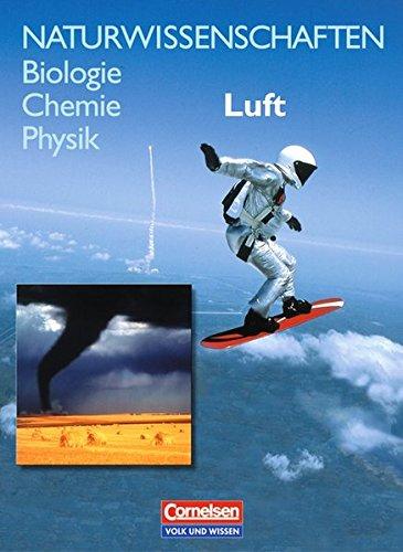9783060107469: Naturwissenschaften. Biologie Chemie Physik. Luft