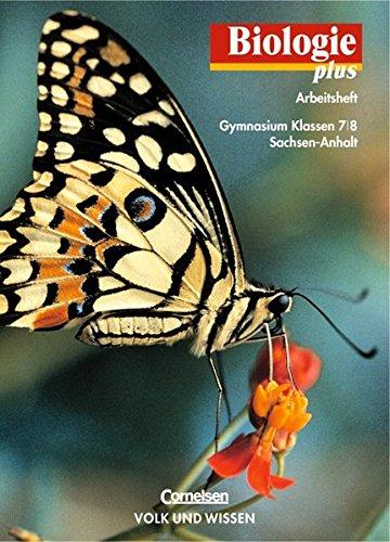 9783060107698: Biologie plus 7/8. Arbeitsheft. Gymnasium. Sachsen-Anhalt