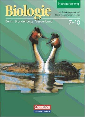 9783060107735: Biologie Gesamtband. Schülerbuch. Klassen 7-10. Neubearbeitung. Berlin, Brandenburg