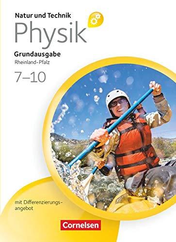 9783060110438: Natur und Technik - Physik ab 7. Schuljahr Schülerbuch. Grundausgabe mit Differenzierungsangebot - Rheinland-Pfalz