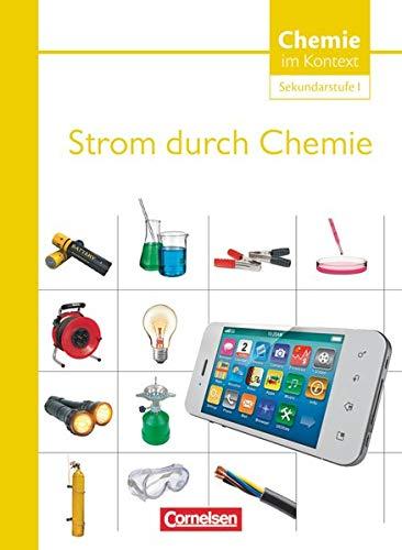 9783060111602: Chemie im Kontext - Sekundarstufe I. Themenheft 7. Strom durch Chemie. Westliche Bundesländer