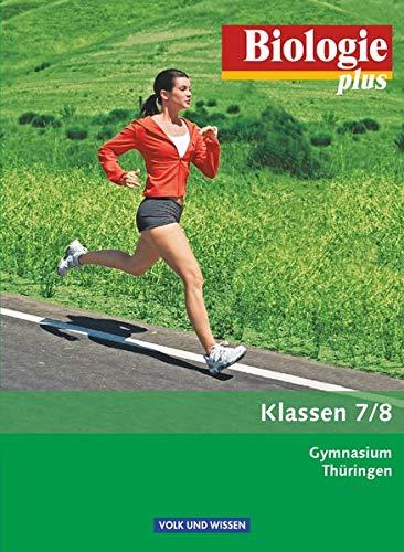 9783060112623: Biologie plus 7./8. Schuljahr. Gymnasium Thüringen Schülerbuch