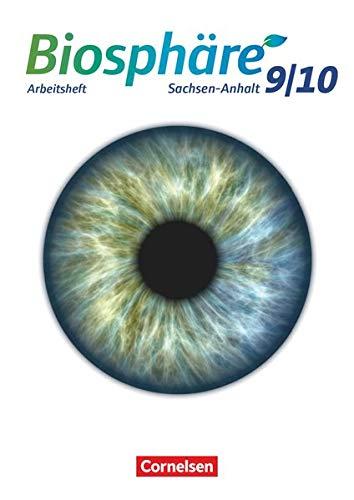 9783060117123: Biosphäre Sekundarstufe I 9./10. Schuljahr - Gymnasium Sachsen-Anhalt - Arbeitsheft