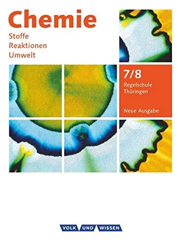 9783060119004: Chemie: Stoffe - Reaktionen - Umwelt 7./8. Schuljahr. Schülerbuch Regelschule Thüringen