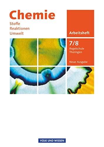 9783060119028: Chemie: Stoffe - Reaktionen - Umwelt 7./8. Schuljahr. Arbeitsheft Regelschule Thüringen