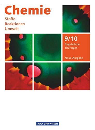 9783060119035: Chemie: Stoffe - Reaktionen - Umwelt  9./10. Schuljahr. Schülerbuch Regelschule Thüringen