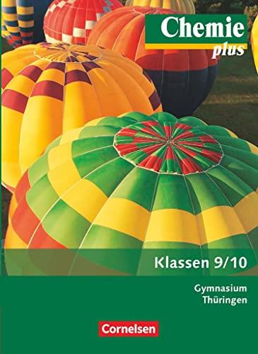 9783060119691: Chemie plus 9./10. Schuljahr. Schülerbuch Gymnasium Thüringen