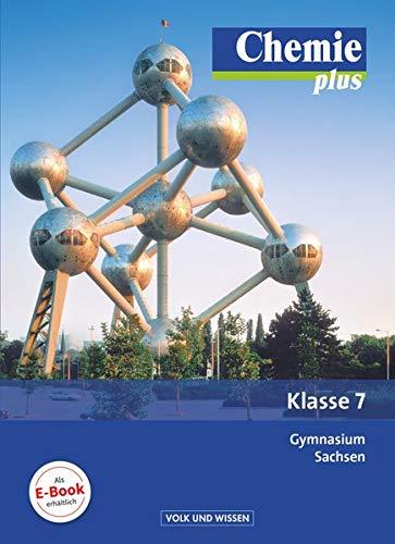 9783060129041: Chemie plus 7. Schuljahr. Schülerbuch Gymnasium Sachsen