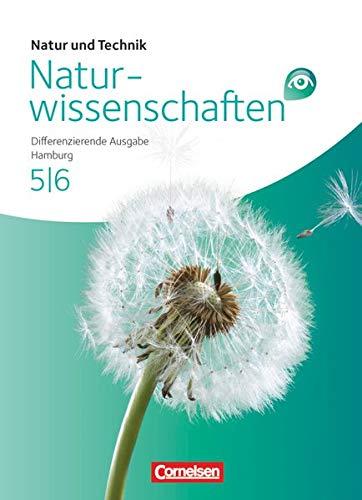 9783060129348: Natur und Technik - Naturwissenschaften 5./6. Schuljahr Schülerbuch Gesamtband. Differenzierende Ausgabe Hamburg