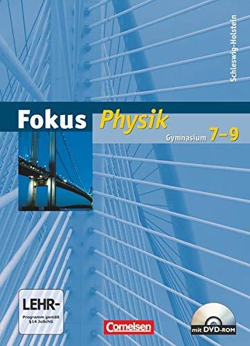 9783060129737: Fokus Physik 7.-9. Schuljahr. Schülerbuch mit DVD-ROM. Gymnasium Schleswig-Holstein