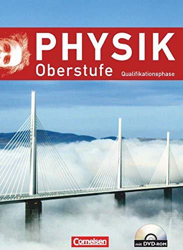 9783060130221: Physik Oberstufe - Neue Ausgabe. Qualifikationsphase. Schülerbuch mit DVD-ROM. Westliche Bundesländer (außer Bayern)