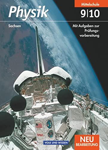 9783060130269: Physik 9./10. Schuljahr. Schülerbuch. Mittelschule Sachsen. Neubearbeitung
