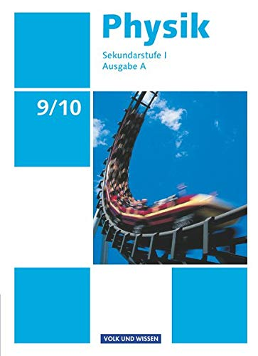 9783060130351: Physik Ausgabe A 9./10. Schuljahr. Sch�lerbuch Sekundarstufe I