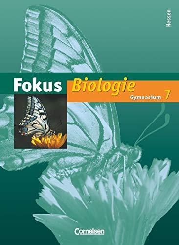 9783060130641: Fokus Biologie 7. Schuljahr Schülerbuch Gymnasium Hessen