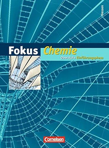 9783060130702: Fokus Chemie. Einführungsphase Oberstufe. Schülerbuch. Hessen