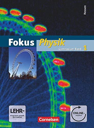 Fokus Physik 01. Schülerbuch mit DVD-ROM. Gymnasium Hessen (Paperback) - Hans-Joachim Schlichting, Harald Schepers, Jochim Lichtenberger,