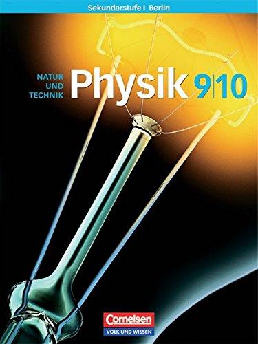 9783060131044: Physik für die Sekundarstufe 1. 9./10. Sj./Schülerbuch/Berlin: Natur und Technik