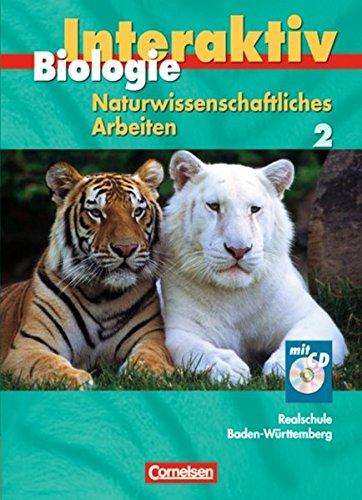 9783060144686: Biologie interaktiv 2 Schülerbuch mit CD-ROM.  Realschule Baden-Württemberg - Naturwissenschaftliches Arbeiten
