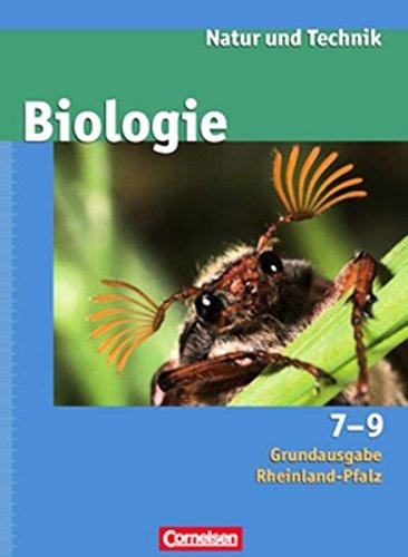 9783060147724: Natur und Technik - Biologie 7.-9. Schuljahr. Schülerbuch. Grundausgabe Rheinland-Pfalz