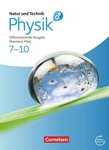9783060148325: Natur und Technik - Physik 7.-10. Schuljahr. Schülerbuch mit Online-Anbindung. Differenzierende Ausgabe - Rheinland-Pfalz