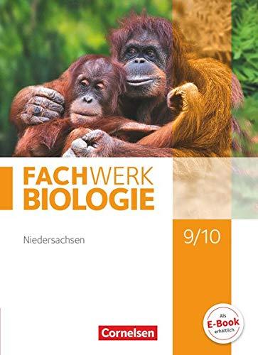 Fachwerk Biologie 9./10. Schuljahr. Schülerbuch Niedersachsen: Udo Hampl; Kathrin