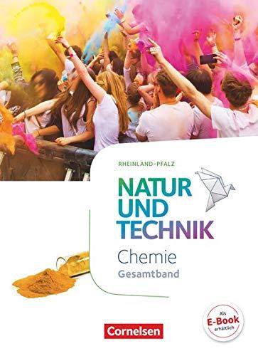 9783060155316: Natur und Technik - Chemie - Gesamtband - Schülerbuch - Rheinland-Pfalz