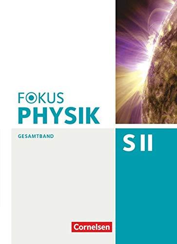 9783060155552: Fokus Physik Sekundarstufe II. Gesamtband. Westliche Bundesländer Oberstufe. Schülerbuch