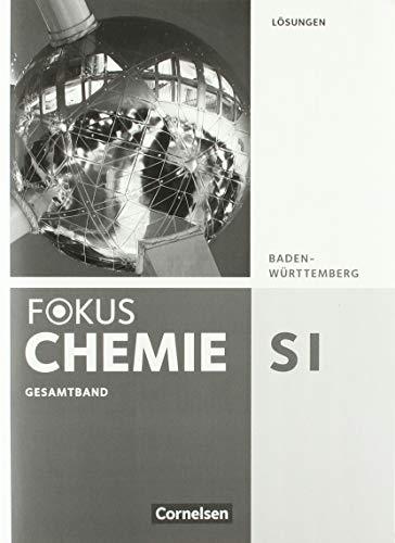 9783060157129: Fokus Chemie Gesamtband. Lösungen Gymnasium Baden-Württemberg