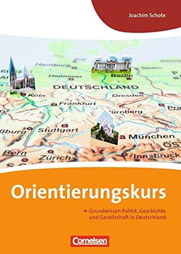 9783060200146: Orientierungskurs: Grundwissen Politik, Geschichte und Gesellschaft in Deutschland