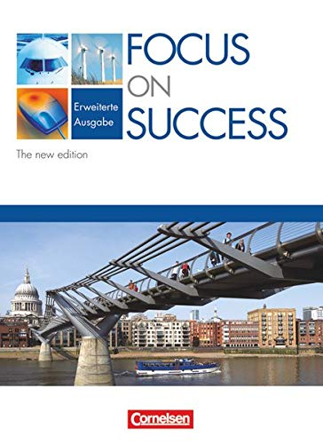 9783060200351: Focus on Success. The New Edition. Erweiterte Ausgabe. Schülerbuch