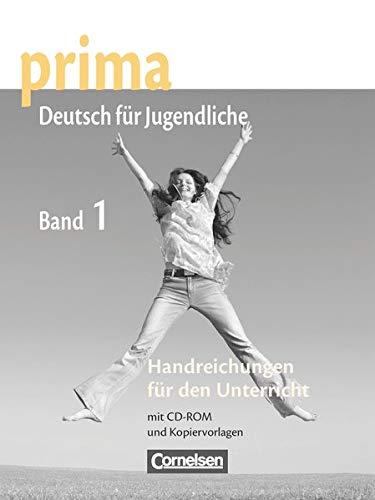 9783060200399: Prima. Deutsch für Jugendliche. A1. Handreichungen für den Unterricht. Per la Scuola media: prima A1. Band 1: Handreichungen für den Unterricht