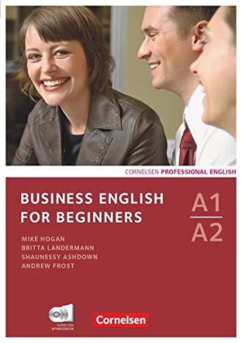 9783060200405: Business English for Beginners. Kursbuch mit CDs und Phrasebook: Europäischer Referenzrahmen: A1-A2