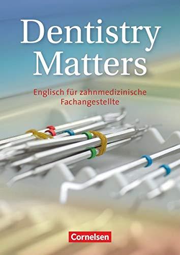9783060200634: Dentistry Matters. Schulerbuch