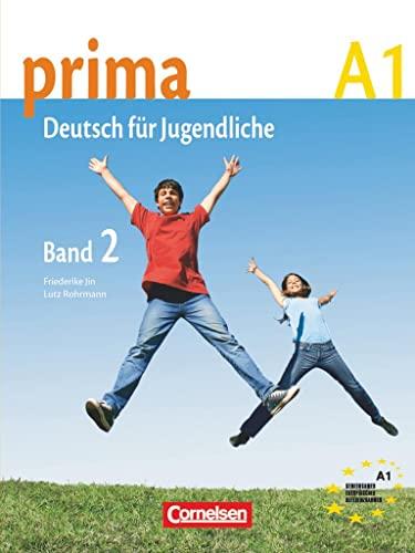 9783060200672: Prima. Deutsch für Jugendliche. A1. Schülerbuch. Per la Scuola media: prima A1. Band 2: Schülerbuch