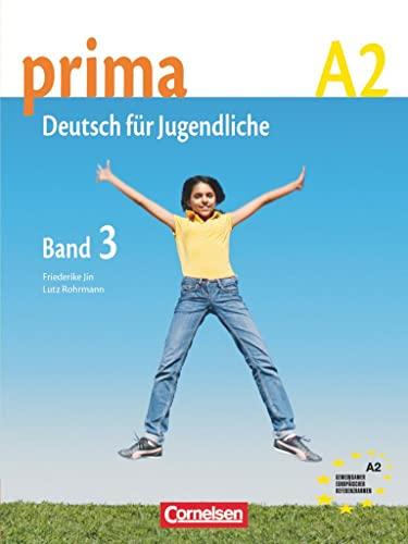 9783060200757: Prima. Deutsch für Jugendliche. A1. Schülerbuch. Per la Scuola media: prima A2. Band 3: Schülerbuch
