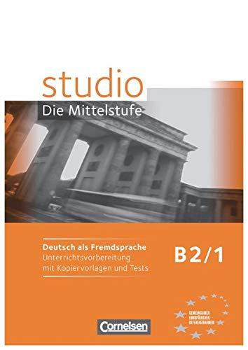 9783060200955: Studio D - Die Mittelstufe: Handreichungen Fur Den Unterricht - B2 Band 1 (German Edition)