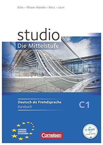 9783060200962: Studio D - Die Mittelstufe: Kurs- Und Ubungsbuch C1 (German Edition)