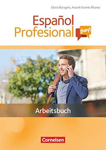 9783060201150: Español Profesional ¡hoy! A1-A2+. Arbeitsbuch mit Lösungsheft