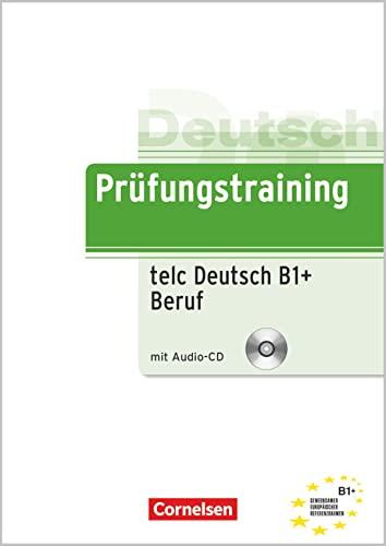 9783060201402: Prufungstraining DaF: telc Deutsch B1+ Beruf - Ubungsbuch mit CD