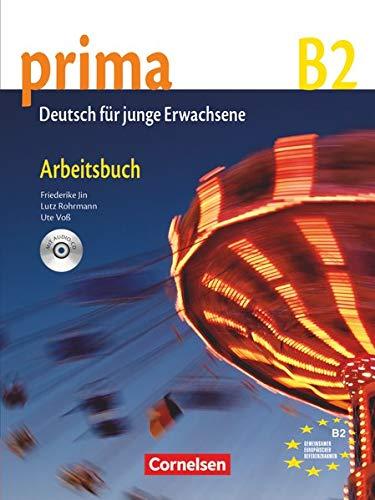 Prima B2 Band 6 Ejercicios (Incluye CD): Arbeitsbuch