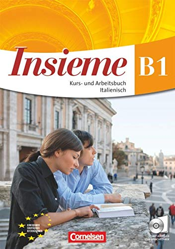 9783060201693: Insieme. Europäischer Referenzrahmen: B1. Kurs- und Arbeitsbuch