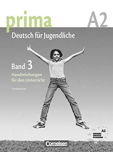 9783060201716: prima German: Handreichungen f?r den Unterricht, Band 3 (Teacher's Handbook) 2009 (German Edition)