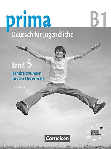 9783060201792: Prima B1. Band 5. Handreichungen Für Den Unterricht