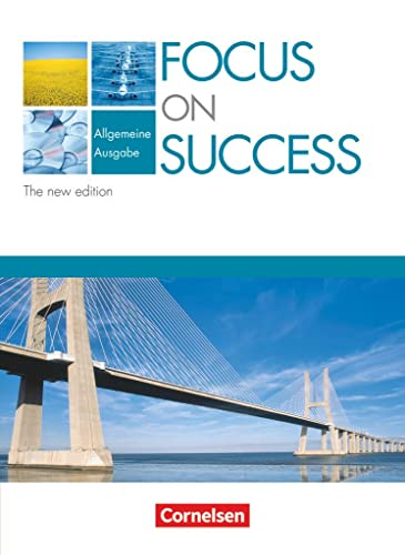 Focus on Success - Schülerbuch - Allgemeine Ausgabe - The New Edition (9783060202270) by Macfarlane, Michael; Clarke, David